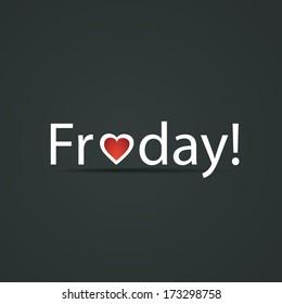 Friday! - Design Concept
