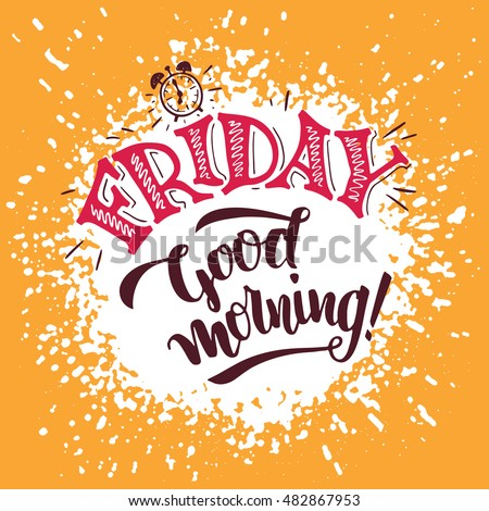 friday good morning positive saying about stock vector royalty free
