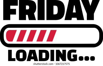 Friday loading bar for the weekend