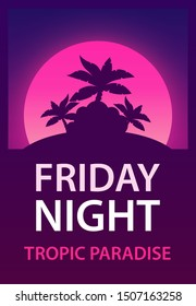Friday Night - Poster for Dance, Music Party for Night Club. Vector template of Flyer with tropic Palms on violet Moon background.