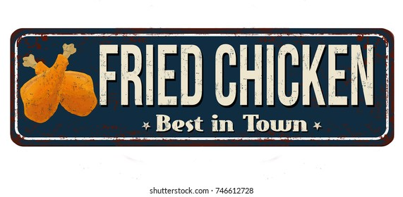 Fried chicken vintage rusty metal sign on a white background, vector illustration