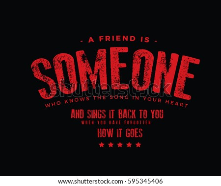 Friend Someone Who Knows Song Your Stock Vector Royalty Free