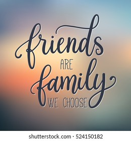 family friends quotes images stock photos vectors shutterstock