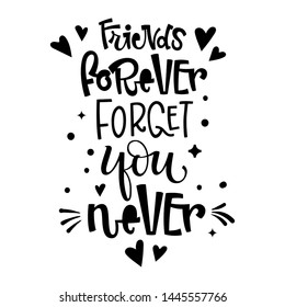 royalty never forget friends stock images photos vectors