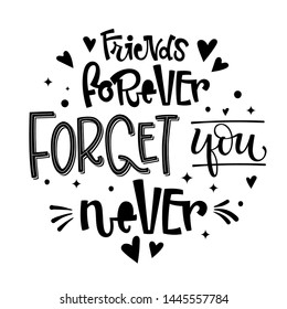 Never Forget Friends Images, Stock Photos & Vectors | Shutterstock