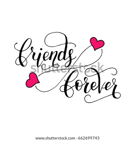 Friends forever lettering card friendship day stock vector royalty friends forever lettering card for friendship day handdrawn unique calligraphy for greeting cards m4hsunfo