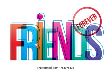 Friends forever word concept