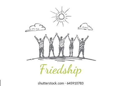 Friends hold hands, hands are lifted up. The sun rises above the clouds. Vector concept illustration. Hand drawn sketch. Lettering friendship.