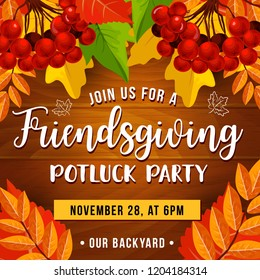 Friendsgiving day holiday, potluck. Vector rowan bunches, seasonal composition. Thanksgiving celebration invitation, food and drinks, friends dinner and thanks
