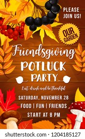 Friendsgiving day, potluck party. Autumn leaves, rowan and chokeberry, mushrooms, fly agaric and cep. Thanksgiving holiday invitation, food and drinks, seasonal entertainment