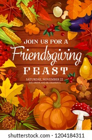 Friendsgiving feast of Thanksgiving potluck dinner invitation and greeting card. Vector Friendsgiving celebration with friends, design of autumn harvest pumpkin vegetables and maple leaves