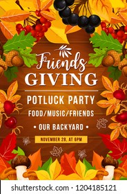 Friendsgiving potluck dinner and Thanksgiving autumn holiday party. Orange fallen leaves frame on wooden background with fruits and berries, mushroom and acorns. Fall season, vector design