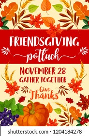 Friendsgiving potluck dinner with Thanksgiving holiday symbols. Vector autumn orange pumpkin vegetable, fallen leaves and grape, yellow and red maple foliage, wheat and cranberry