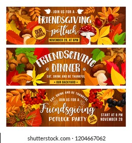 Friendsgiving potluck food dinner and Thanksgiving Day holiday vector banners. Autumn leaves, fruits and vegetables, orange maple foliage and acorn, mushroom and wild berries on wooden background