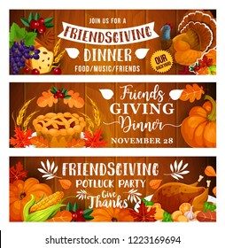 Friendsgiving potluck party with Thanksgiving dinner food. Autumn harvest pumpkin, turkey and orange leaves, fruit pie, grapes and berries on wooden background. November holiday vector design