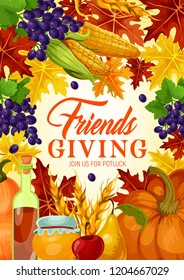 Friendsgiving potluck and Thanksgiving harvest holiday vector. Fallen leaves with orange pumpkin and fruits, honey, grape, wine and wheat. Friendsgiving theme