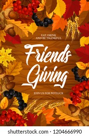 Friendsgiving Thanksgiving holiday vector frame with autumn leaves, orange and yellow maple foliage, november fruits and wheat, harvest festival and potluck dinner