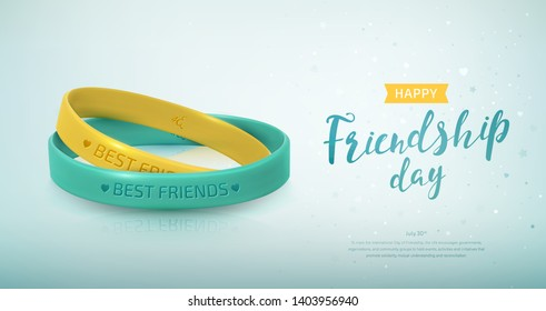 Friendship Day greeting card, happy holiday of amity. Two yellow and turquoise rubber bracelets for best friends. Silicone wristbands and inscription of congratulations. Vector illustration
