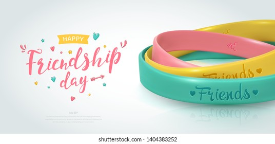Friendship Day greeting card, happy holiday of amity. Three rubber bracelets for best friends: yellow, pink and turquoise. Silicone wristbands and inscription of congratulations. Vector illustration