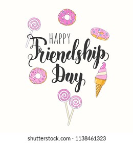 Friendship Day lettering calligraphy phrase. Hand drawn qoute