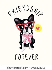 friendship slogan with cartoon dog in sequins glasses illustration