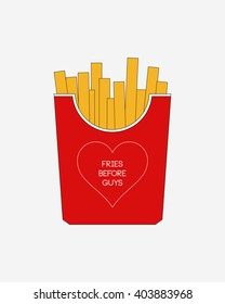Fries Before Guys, Fast Food, Mc Donald's, Vector Illustration