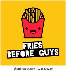 Fries Before Guys Fun Poster