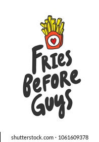Fries before guys. Sticker for social media post. Vector hand drawn illustration design. Bubble pop art doodle comics style. Good for poster, t shirt print, card, video and blog