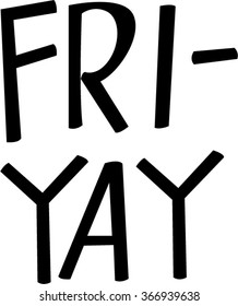 Fri-yay: excited it's Friday