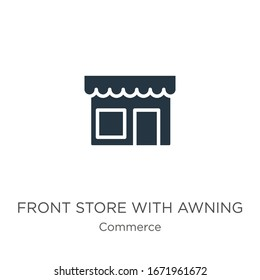 Front store with awning icon vector. Trendy flat front store with awning icon from commerce collection isolated on white background. Vector illustration can be used for web and mobile graphic design,
