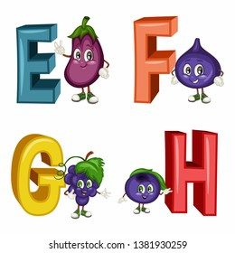 Fruit Alphabet. Letters E F G H . Vector Illustration of a Happy Eggplant, Fig, Grapes, Huckleberry Characters. Cute Cartoon Fruits and Veggies Isolated on a White Background. Fruit Alphabet Set