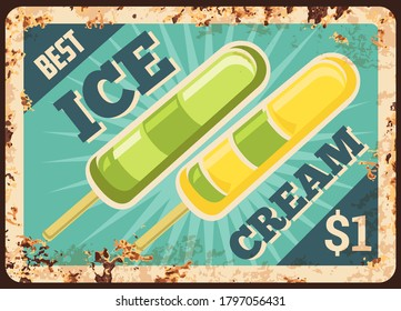 Fruit ice pop rusty metal vector plate. Frozen juice or yogurt ice cream, sorbet bar on stick. Ice cream shop, parlor or cafe retro banner, price sign with rusty frame and typography
