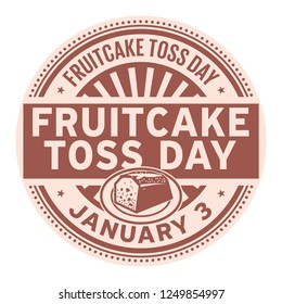 Fruitcake Toss Day, January 3, rubber stamp, vector Illustration