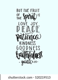 fruits of the happiness. Hand drawn lettering. Bible verse. Modern Calligraphy. Christian Poster