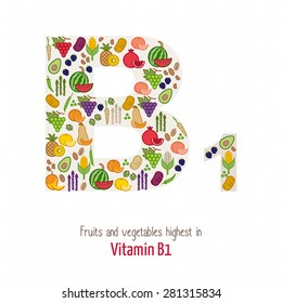 Fruits and vegetables highest in vitamin B1 composing B1 letter shape, nutrition and healthy eating concept