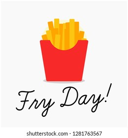 Fry Day Pun Poster with French Fries