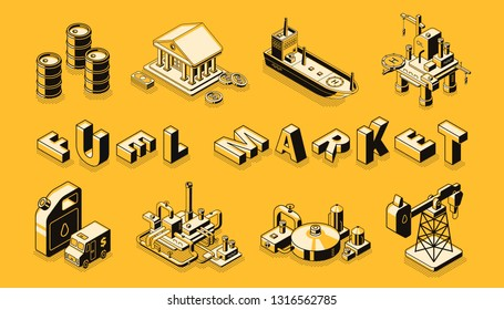 Fuel market isometric vector banner. Petroleum and gasoline transportation technologies, energy trading company logistics concept. Oil and gas production, refinery industry line art illustrations set