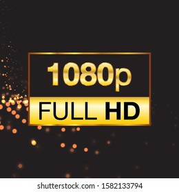 Full HD symbol, High definition 1080p resolution mark. Eps10 vector illustration.