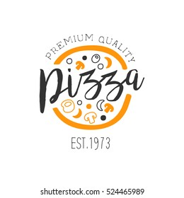 Full Pizza With Orange And Black Ingredients Premium Quality Italian Pizza Fast Food Street Cafe Menu Promotion Sign In Simple Hand Drawn Design Vector Illustration