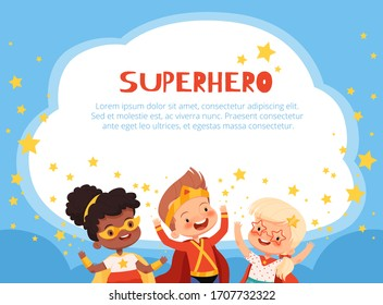 Fun characters superhero kids on a blue background with stars and place for text. Children poster