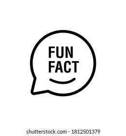 fun fact in black line bubble chat vector. flat stroke style modern graphic art linear design isolated on white background. concept of advice or interesting information