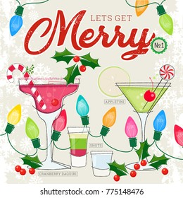 Fun Holiday Cocktails Daiquiri, Apple Martini and shooters with Christmas Lights and Holly; Retro style inspired by mid-century modern illustration; Let's Get Merry  Number 1