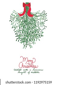 Fun huge Christmas bouquet of mistletoe hanging with red bow and handwritten text saying Merry Christmas in red letters, Cute holiday vector design