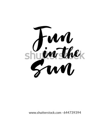 Fun Sun Creative Unique Lettering Quotes Stock Vector Royalty Free