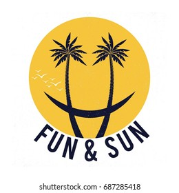 Fun & Sun Funny Smile Face Summer Fashion Slogan with palm for T-shirt and apparels graphic vector Print.