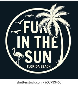 Fun in the sun slogan pirint with palm tree and flamingo illustration. For t shirt and other uses