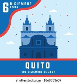 Fundacion de quito on 6 December. Celebration with exquisite graphic content