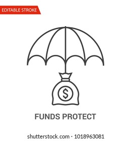 Funds Protect Icon. Thin Line Vector Illustration. Adjust stroke weight - Expand to any Size - Easy Change Colour - Editable Stroke - Pixel Perfect