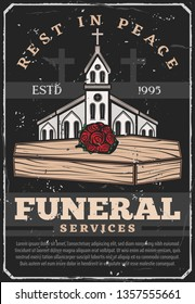 Funeral service agency vintage poster. Vector grunge burial ceremony text Rest in Peace with cemetery crosses, Christian church chapel and roses flowers bunch on wooden coffin