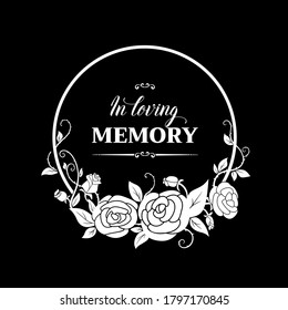 Funeral vector card with rose flowers wreath and flourishes, round frame. Funeral mourning retro border with floral decoration, in loving memory typography. Vintage rose blossoms on black background